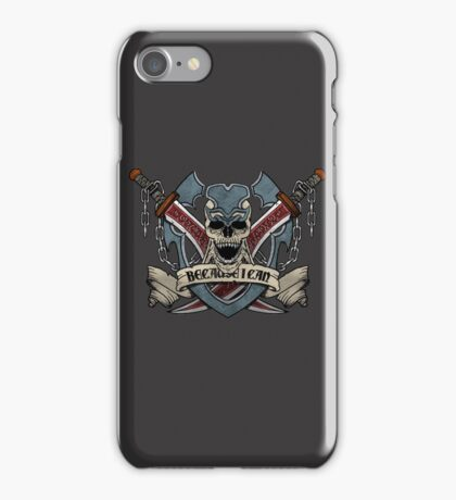 Because I Can. iPhone Case/Skin