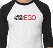 Let Go of Your Ego Men's Baseball ¾ T-Shirt