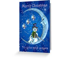 Christmas Card To You And Yours With Snowman On The Moon Greeting Card