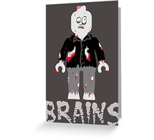 BRAINS ZOMBIE MINIFIG Greeting Card