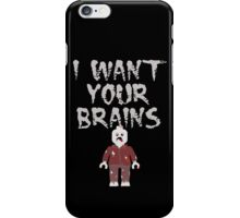 I WANT YOUR BRAINS ZOMBIE MINIFIG iPhone Case/Skin