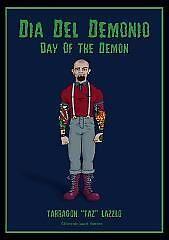 Dia del Demonio: Tarragon by johnny jenkins