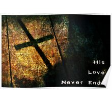 His Love Never Ends Poster