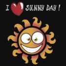 I Love Sunny Day! by fastpaolo