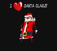 I Love Santa Claus! Unisex T-Shirt