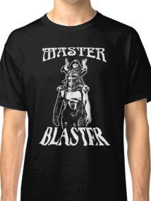 Master Blaster T-Shirt Classic T-Shirt
