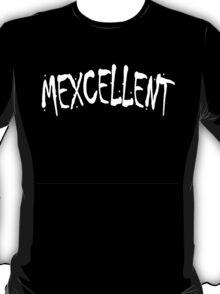 Mexcellent T-Shirt T-Shirt
