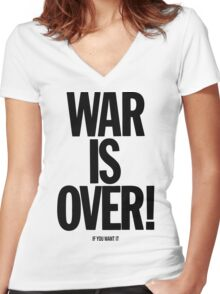 War is Over, if you want it - John Lennon Women's Fitted V-Neck T-Shirt