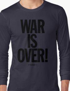 War is Over, if you want it - John Lennon Long Sleeve T-Shirt
