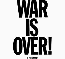 War is Over, if you want it - John Lennon Unisex T-Shirt