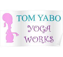 Tom Yabo Yoga Works - American Dad Poster