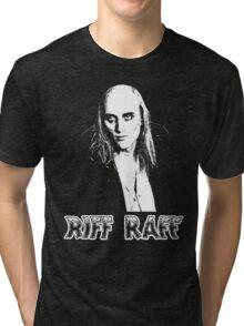 Riff Raff T-Shirt Tri-blend T-Shirt