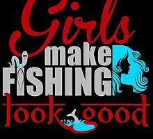 girls make fishing look good by tdesignz