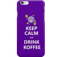 Keep Calm and Drink Koffee iPhone Case/Skin