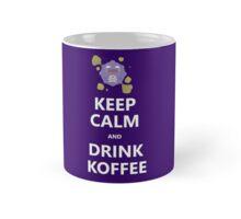 Keep Calm and Drink Koffee Mug