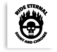 Mad Max - Warboy Skull Wheel - 'Ride Eternal Shiny and Chrome' Canvas Print