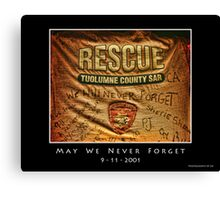 We Shall Never Forget Canvas Print