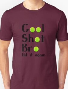Cool shot bro tennis geek funny nerd T-Shirt