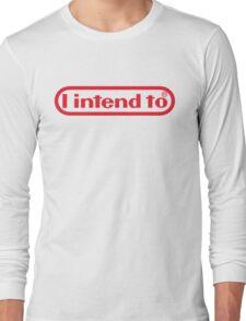 Nintendo = I Intend To Long Sleeve T-Shirt