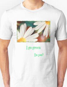 I go green Unisex T-Shirt