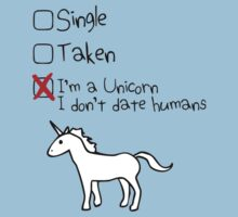 I'm A Unicorn, I Don't Date Humans by jezkemp
