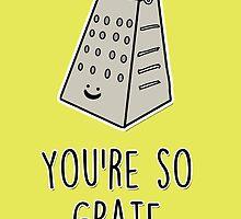 You're so grate by fashprints
