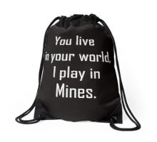 Minecraft Sayings T Shirt Drawstring Bag