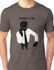 Business - Times Up! Unisex T-Shirt