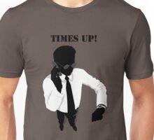 Business - Times Up! Unisex T-Shirt