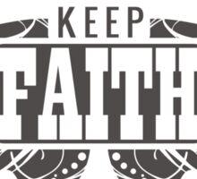Keep Faith Sticker