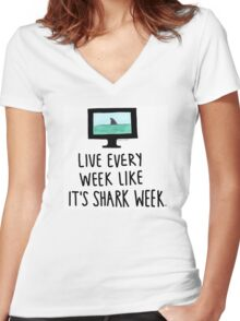 30 Rock- Live Every Week Like It's Shark Week Women's Fitted V-Neck T-Shirt