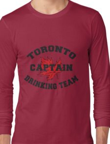 "Toronto Canada ""Drinking Team Captain"" Long Sleeve T-Shirt"