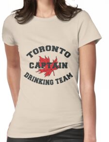"""Toronto Canada """"Drinking Team Captain"""" Womens Fitted T-Shirt"""