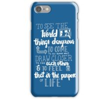Walter Mitty Life Motto - White iPhone Case/Skin