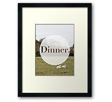 Dinner. Framed Print