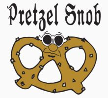 "Funny Pretzel ""Pretzel Snob"" Pretzels by HolidayT-Shirts"