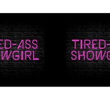 Neon Shop : At Least I Am A Showgirl! - Alternate Mug Version by merimeaux