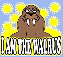 I AM THE WALRUS by Calgacus