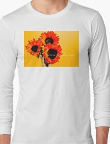 HAVE A FABULOUS DAY Long Sleeve T-Shirt