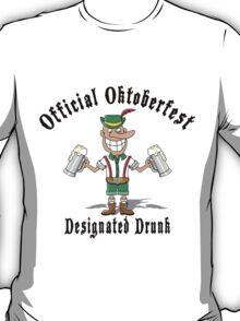 """Official Oktoberfest """"Designated Drunk"""" T-Shirt"""