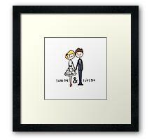 I Love You & I Like You Framed Print