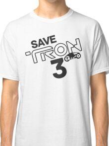 Save Tron 3 [black] Classic T-Shirt