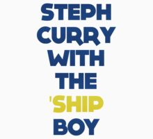 STEPH CURRY WITH THE 'SHIP BOY by DrDank