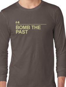 BOMB THE PAST Long Sleeve T-Shirt