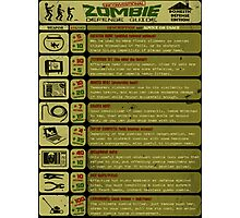 Zombie Defense Guide - Outbreak Emergency Poster! Photographic Print