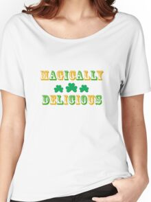 Irish St. Patrick's Magically Delicious Women's Relaxed Fit T-Shirt