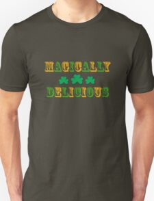 Irish St. Patrick's Magically Delicious Unisex T-Shirt