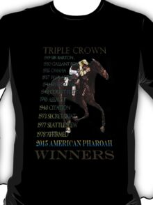 Triple Crown Winners 2015 American Pharoah T-Shirt