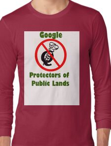4Q T-Shirt . Style T5 Google Protectors of Public Lands Long Sleeve T-Shirt