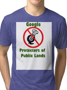 4Q T-Shirt . Style T5 Google Protectors of Public Lands Tri-blend T-Shirt